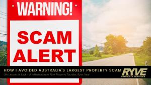 Avoiding Australia's largest property scam